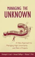 Cover image for Managing the unknown : a new approach to project risk management