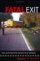 Cover image for Fatal exit :  the automotive black box debate
