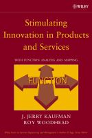 Cover image for Stimulating innovation in products and services : with function analysis and mapping