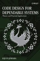 Cover image for Code design for dependable systems : theory and practical applications
