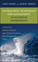 Cover image for Information technology risk management in enterprise environments : a review of industry practices and a practical guide to risk management teams