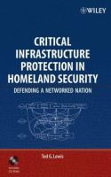 Cover image for Critical infrastructure protection in homeland security : defending a networked nation