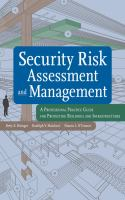 Cover image for Security risk assessment and management : a professional practice guide for protecting buildings and infrastructures