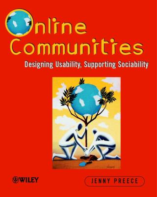 Cover image for Online communities : designing usability, supporting sociability