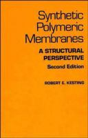 Cover image for Synthetic polymeric membranes : a structural perspective