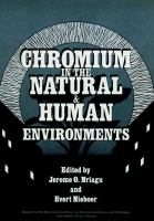 Cover image for Chromium in the natural and human environments