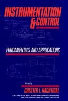 Cover image for Instrumentation and control : fundamentals and applications