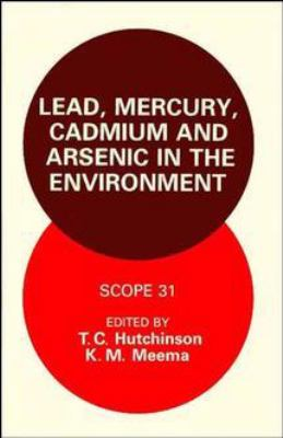 Cover image for Lead, mercury, cadmium, and arsenic in the environment