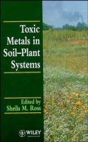 Cover image for Toxic metals in soil-plant systems