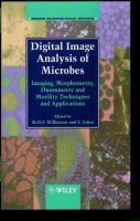 Cover image for Digital image analysis of microbes : imaging, morphometry, fluorometry, and motility techniques and applications