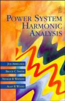 Cover image for Power system harmonic analysis