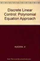 Cover image for Discrete linear control : the polynomial equation approach