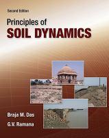 Cover image for Principles of soil dynamics / Braja M. Das, G. V. Ramana