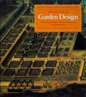 Cover image for The history of garden design : the Western tradition from the Renaissance to the present day