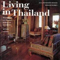 Cover image for Living in Thailand : traditional and modern homes and decoration