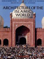 Cover image for Architecture of the Islamic world : its history and social meaning