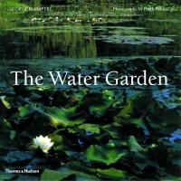 Cover image for The water garden :  styles, designs and visions