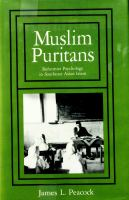Cover image for Muslim puritans : reformist psychology in Southeast Asian islam