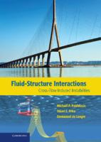 Cover image for Fluid-structure interactions : cross-flow-induced instabilities