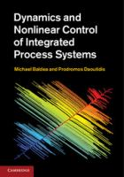Cover image for Dynamics and nonlinear control of integrated process systems