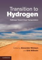 Cover image for Transition to hydrogen : pathways toward clean transportation