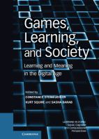 Cover image for Games, learning, and society : learning and meaning in the digital age