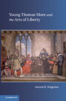 Cover image for Young Thomas More and the arts of liberty