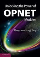 Cover image for Unlocking the power of OPNET modeler