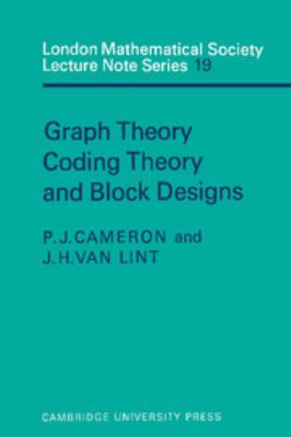 Cover image for Graph theory, coding theory and block designs