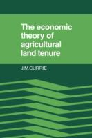 Cover image for The economic theory of agricultural land tenure