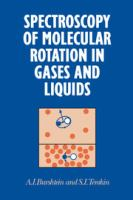 Cover image for Spectroscopy of molecular rotation in gases and liquids