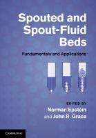 Cover image for Spouted and spout-fluid beds : fundamentals and applications