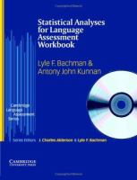 Cover image for Statistical analyses for language assessment workbook and CD ROM