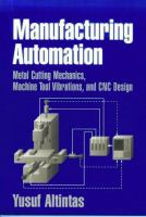 Cover image for Manufacturing automation : metal cutting mechanics, machine tool vibrations, and CNC design