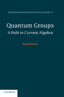 Cover image for Quantum groups : a path to current algebra