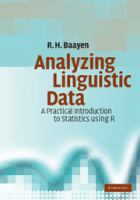 Cover image for Analyzing linguistic data : a practical introduction to statistics using R
