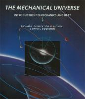 Cover image for The mechanical universe : introduction to mechanics and heat