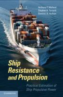 Cover image for Ship resistance and propulsion : practical estimation of propulsive power