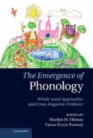 Cover image for The emergence of phonology : whole word approaches and cross-linguistic evidence