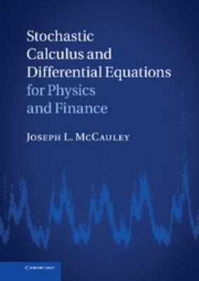 Cover image for Stochastic calculus and differential equations for physics and finance