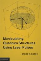 Cover image for Manipulating quantum structures using laser pulses