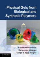 Cover image for Physical gels from biological and synthetic polymers