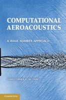 Cover image for Computational aeroacoustics : a wave number approach