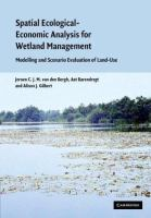 Cover image for Spatial ecological-economic analysis for wetland management : modelling and scenario evaluation of land use