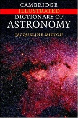 Cover image for Cambridge illustrated dictionary of astronomy