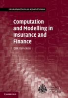 Cover image for Computation and modelling in insurance and finance