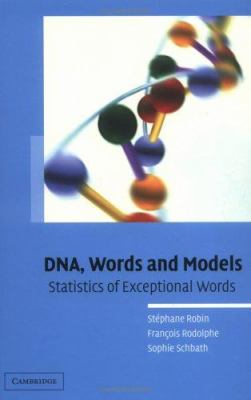 Cover image for DNA, words and models : statistics of exceptional words