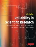Cover image for Reliability in scientific research : improving the dependability of measurements, calculations, equipment, and software