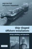 Cover image for Ship-shaped offshore installations : design, building, and operation