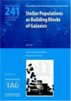 Cover image for Stellar populations as building blocks of galaxies : proceedings of the 241th [i.e. 241st] Symposium of the International Astronomical Union held in La Palma, Tenerife, Spain, December 10-16, 2006